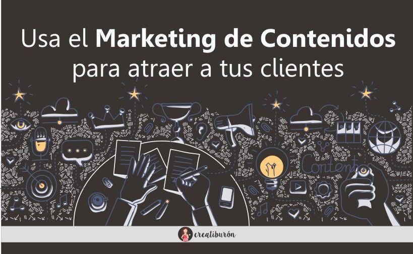 Marketing de contenidos, la mejor manera de atraer a tu público objetivo