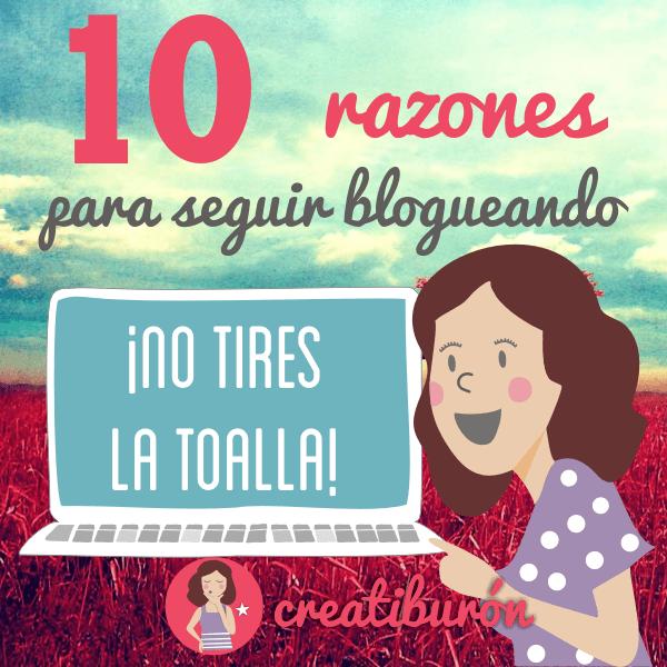 10 razones para seguir escribiendo en tu blog cada semana