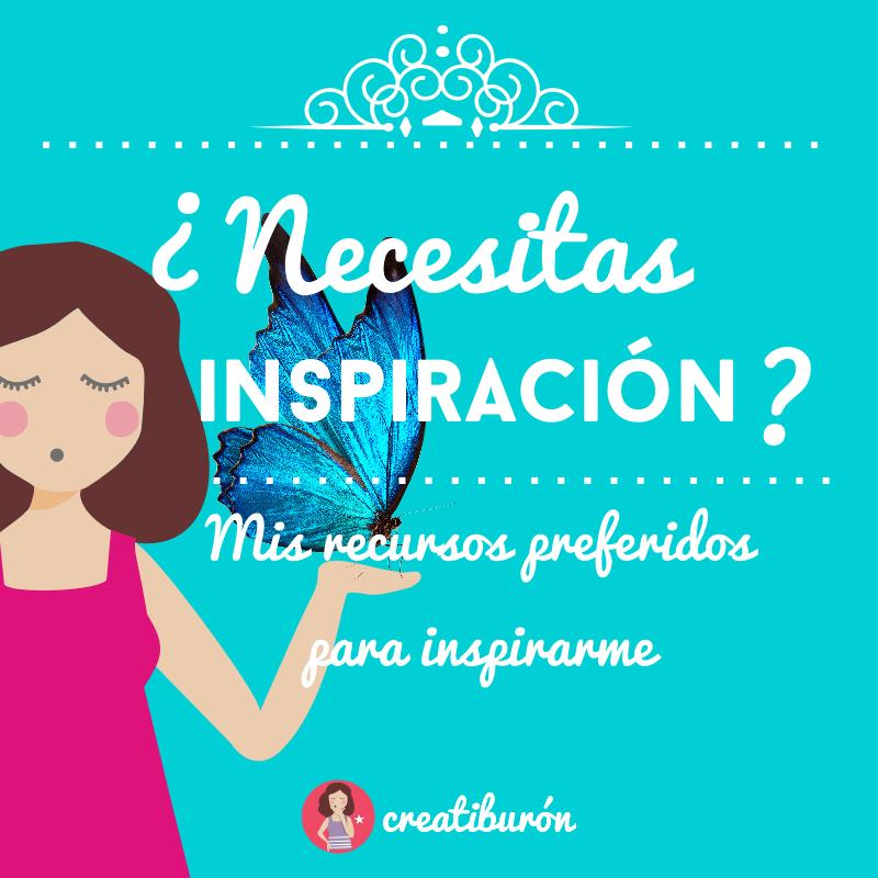 ¿Buscas inspiración?