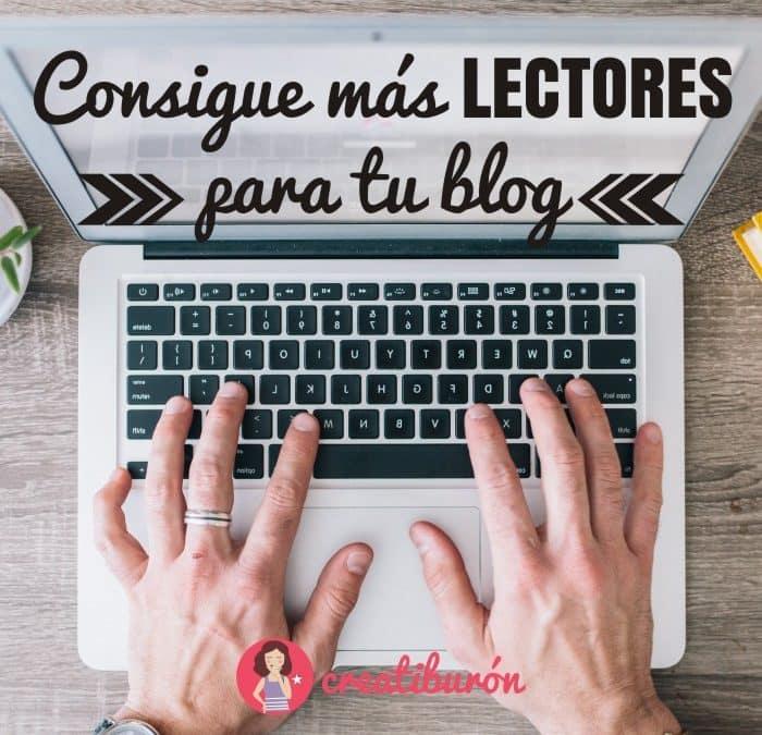 Blogs, 5 consejos para conseguir más lectores