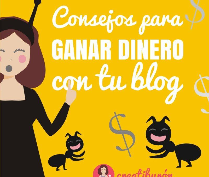 Consejos para ganar dinero con tu blog