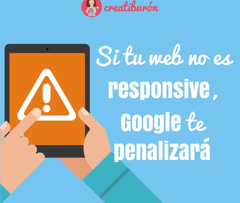 El 21 de Abril, sin web responsive, Google penalizará tu posicionamiento