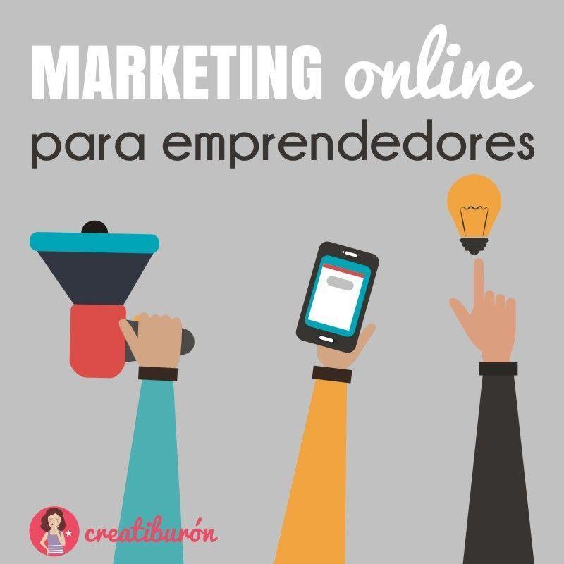 Todo lo que necesitas saber sobre Marketing online si quieres emprender