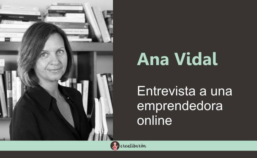 Entrevista a una emprendedora online: Ana Vidal