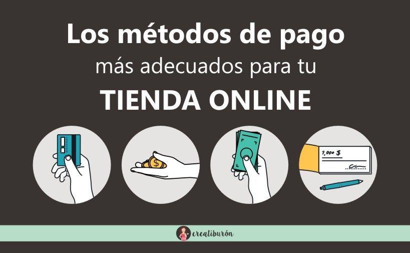 Las formas de pago más recomendables para tu tienda online