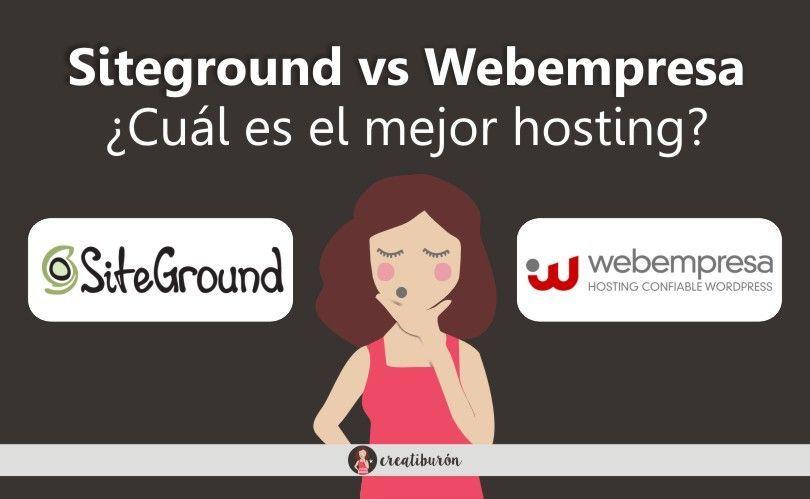 Siteground vs Webempresa ¿Cuál es el mejor hosting?