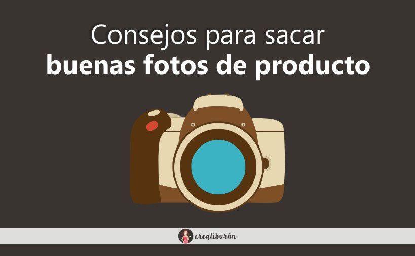 Consejos para tener la mejor fotografia de producto en tu tienda online