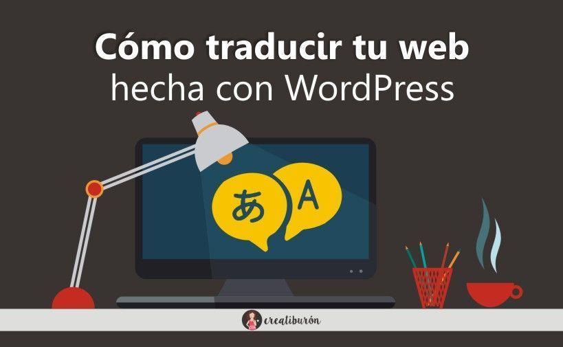 Cómo traducir una pagina web hecha con WordPress