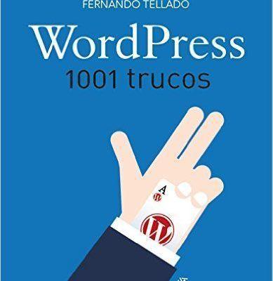 Wordpress. 1001 Trucos fernando tellado