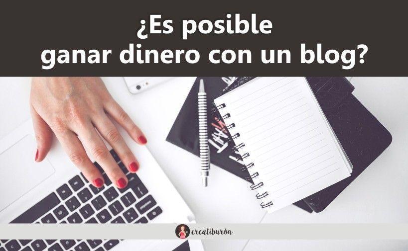 Ganar dinero con un blog ¿Es posible?