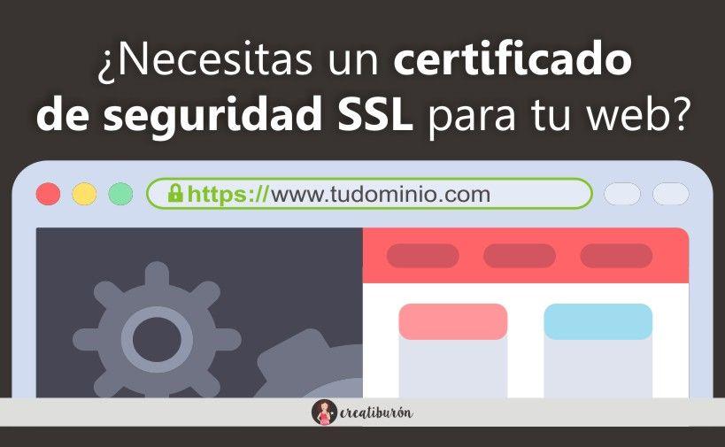 ¿Necesitas un certificado de seguridad SSL para tu web?