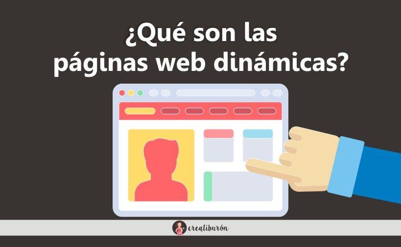 ¿Qué son las páginas web dinámicas?