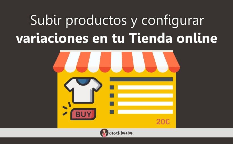 Woocommerce: Subir productos y configurar variaciones