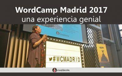 Participar en WordCamp Madrid 2017, una experiencia genial