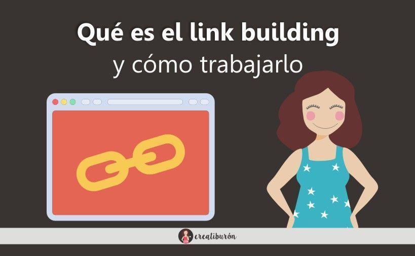 ¿Qué es el link building y cómo trabajarlo para mejorar el posicionamiento de tu web?