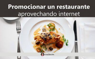 Cómo promocionar un restaurante aprovechando internet