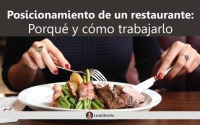 Posicionamiento de un restaurante: Porqué y cómo trabajarlo