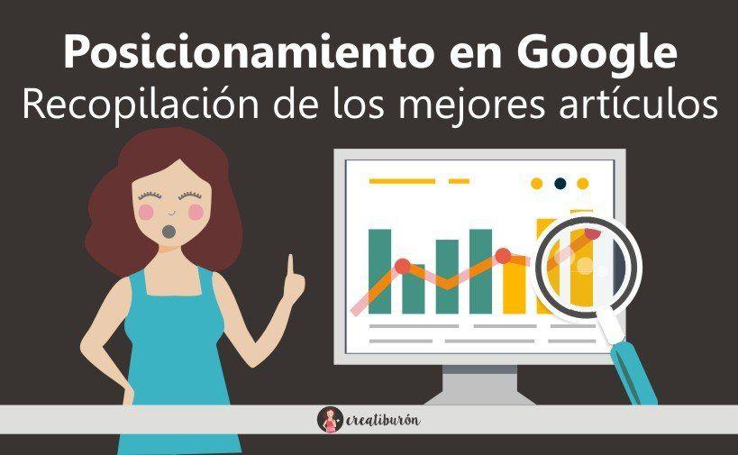 Posicionamiento en Google: los mejores artículos de Creatiburón para mejorarlo