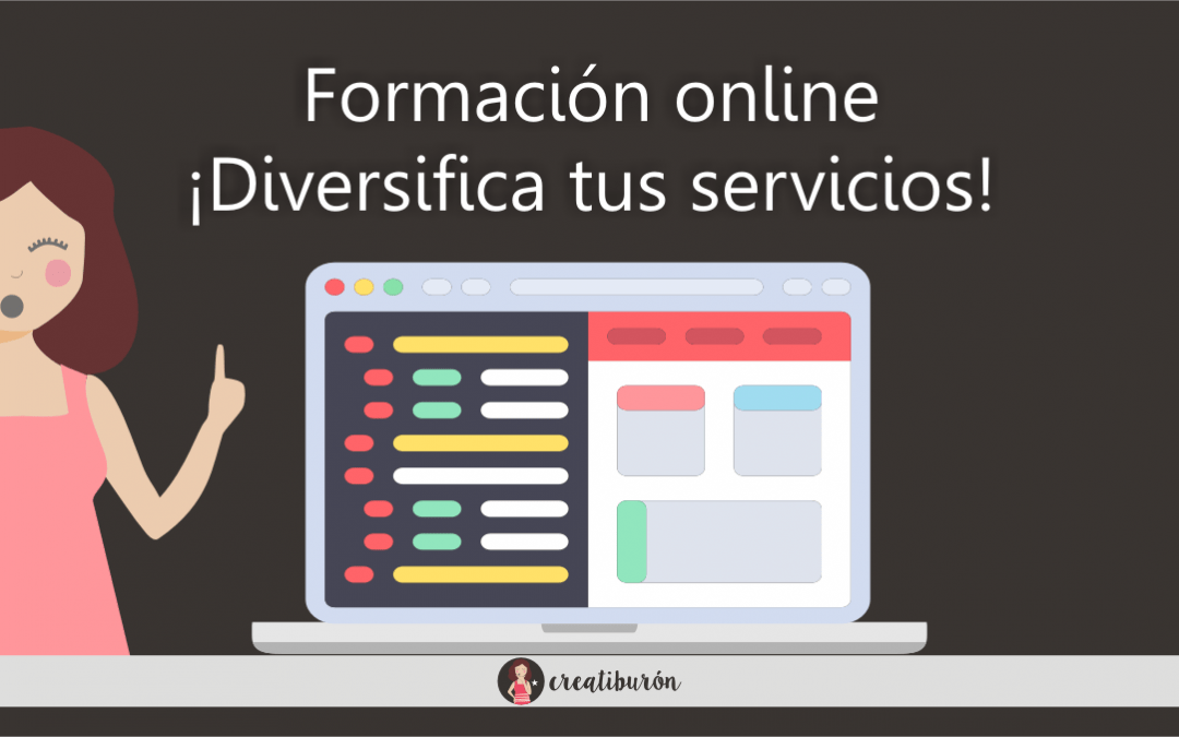 Formación online, una buena manera de diversificar tus servicios