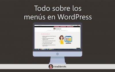 Todo lo que necesitas saber del menú WordPress