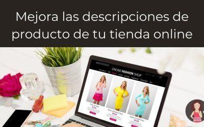 Mejora las descripciones de productos de tu tienda online