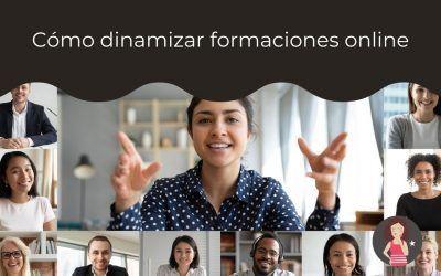 Cómo dinamizar formaciones online