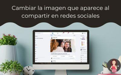 Cambiar la imagen que aparece al compartir en redes sociales una url de tu web